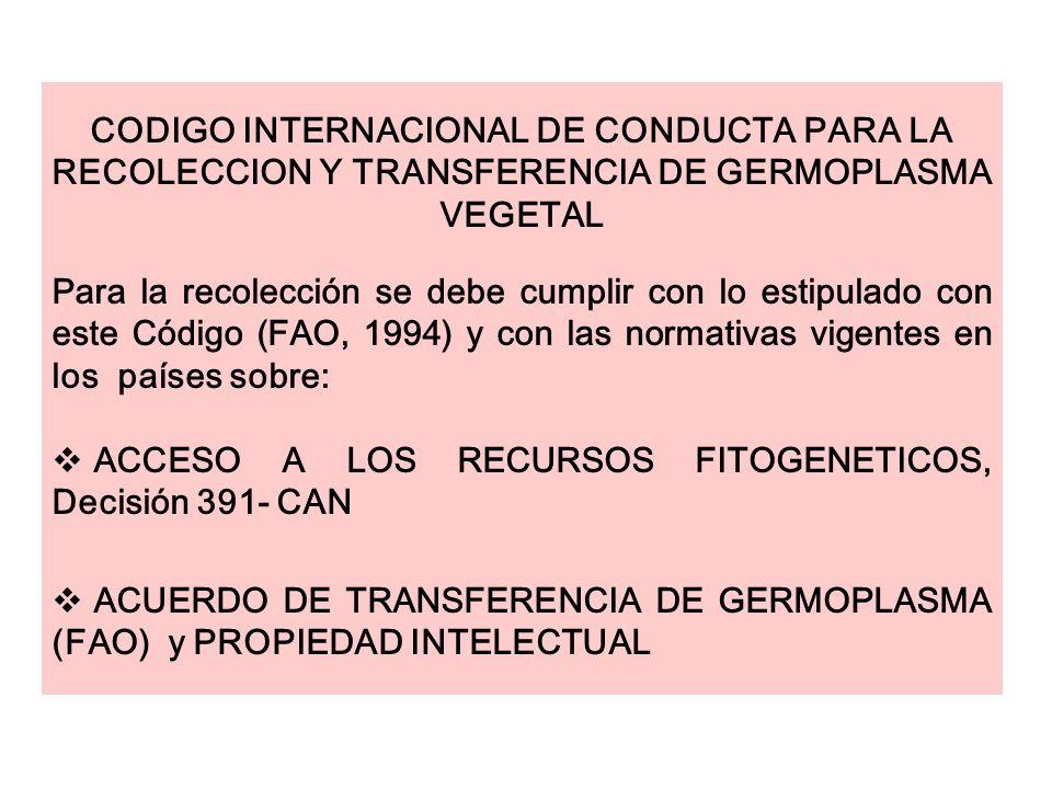 CODIGO INTERNACIONAL DE CONDUCTA PARA LA RECOLECCION Y TRANSFERENCIA DE GERMOPLASMA VEGETAL