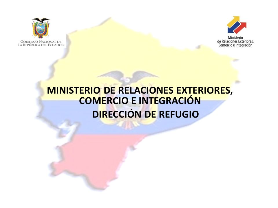 MINISTERIO DE RELACIONES EXTERIORES, COMERCIO E INTEGRACIÓN