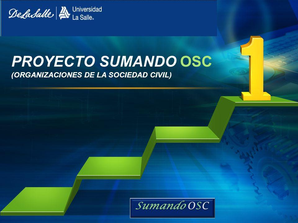 PROYECTO SUMANDO OSC (ORGANIZACIONES DE LA SOCIEDAD CIVIL)