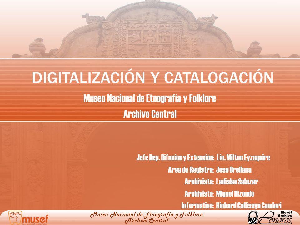 Museo Nacional de Etnografía y Folklore Archivo Central