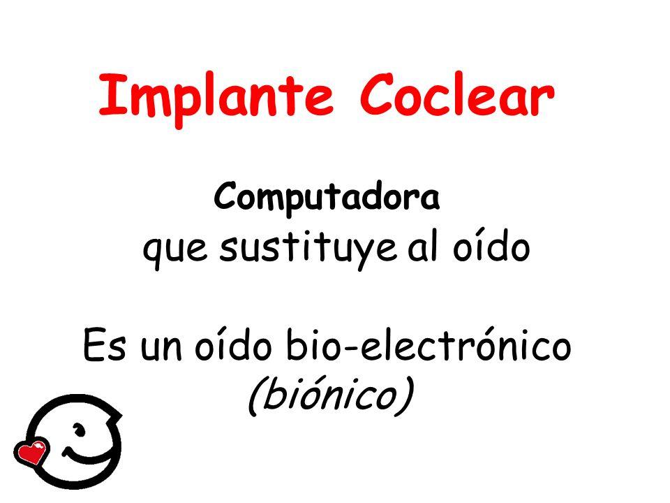 Es un oído bio-electrónico (biónico)