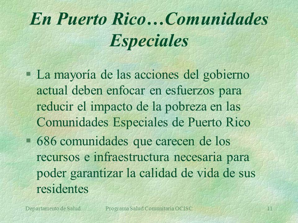 En Puerto Rico…Comunidades Especiales