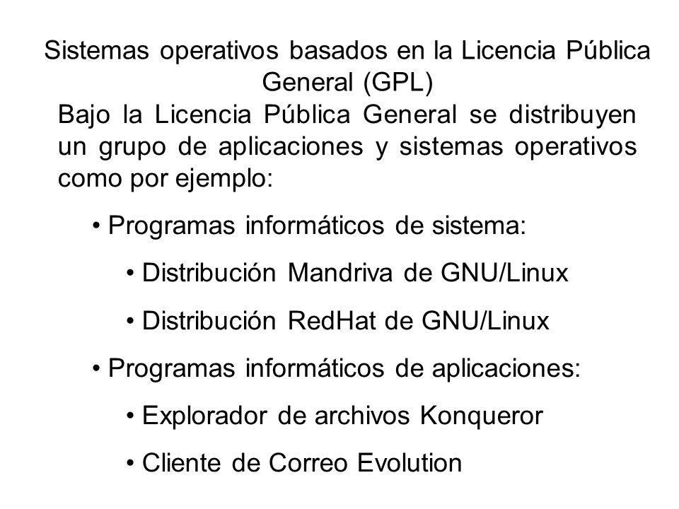 Sistemas operativos basados en la Licencia Pública General (GPL)