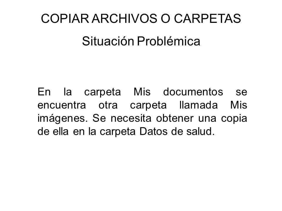 COPIAR ARCHIVOS O CARPETAS