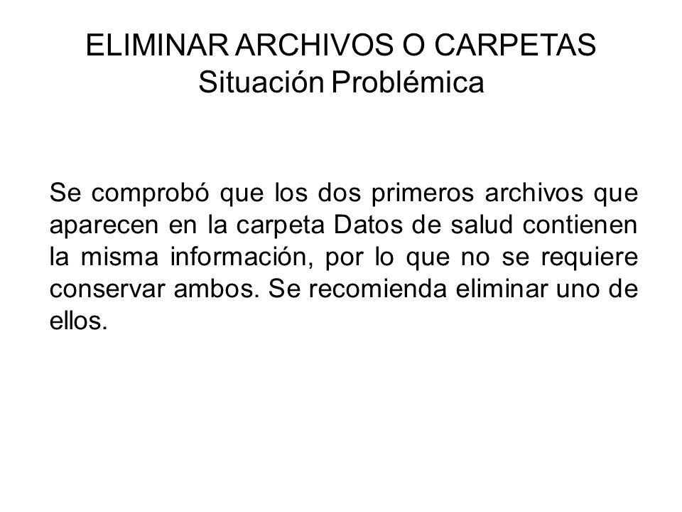 ELIMINAR ARCHIVOS O CARPETAS