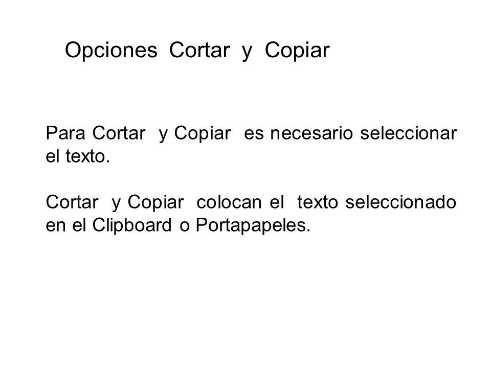 Opciones Cortar y Copiar