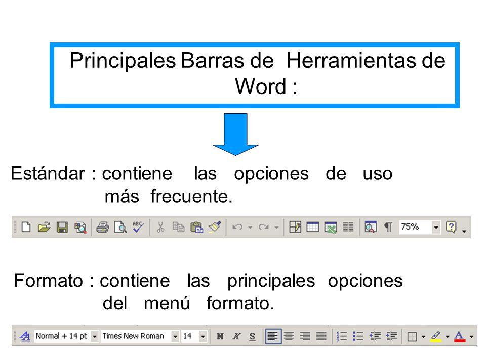 Principales Barras de Herramientas de Word :
