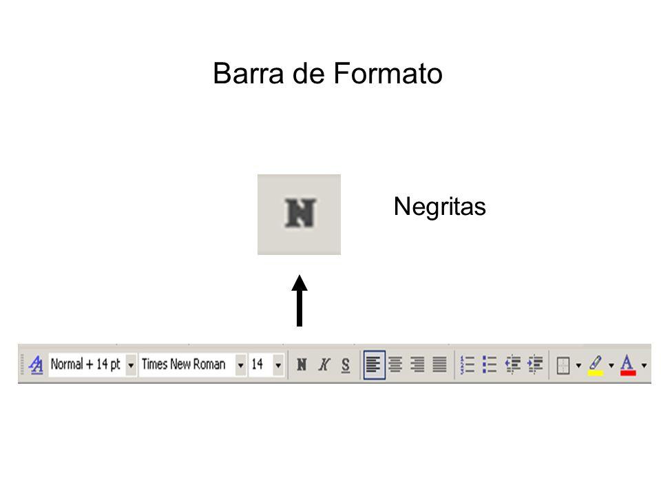 Barra de Formato Negritas
