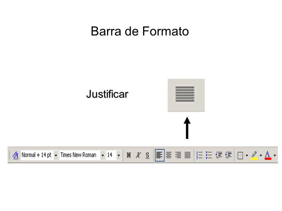 Barra de Formato Justificar