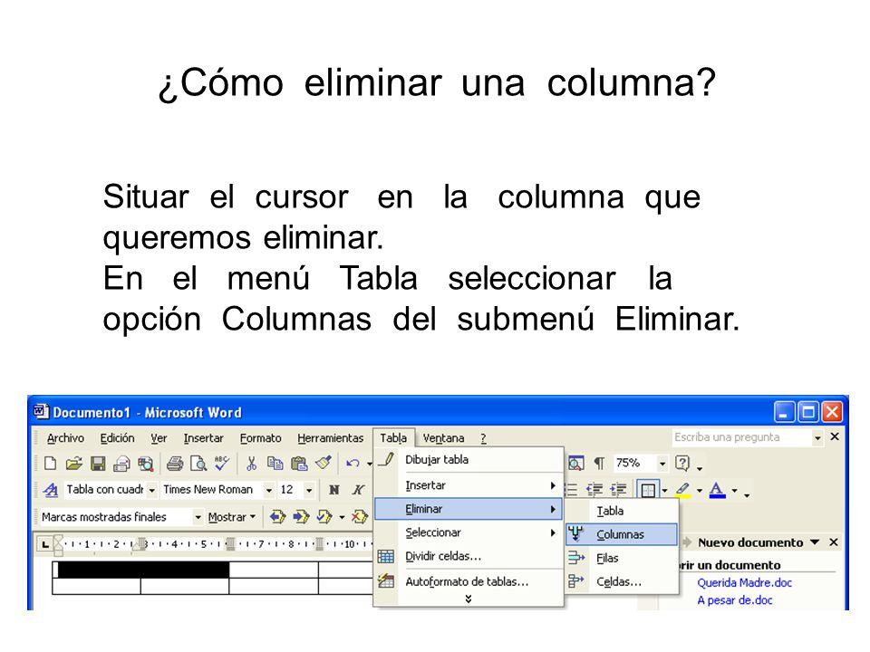 ¿Cómo eliminar una columna