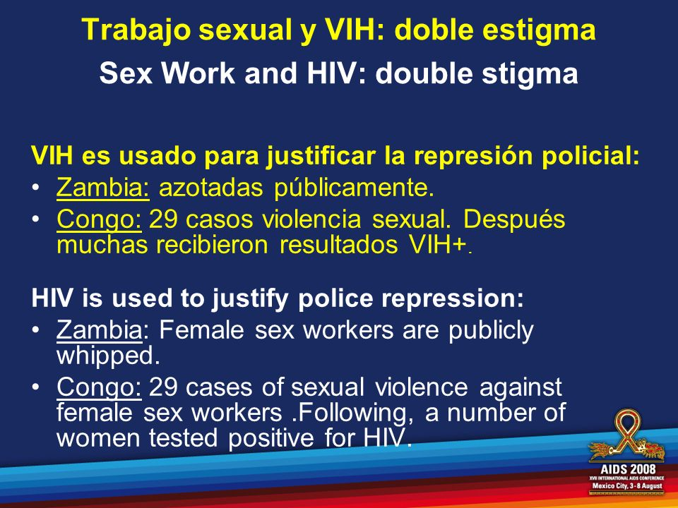 Trabajo sexual y VIH: doble estigma Sex Work and HIV: double stigma