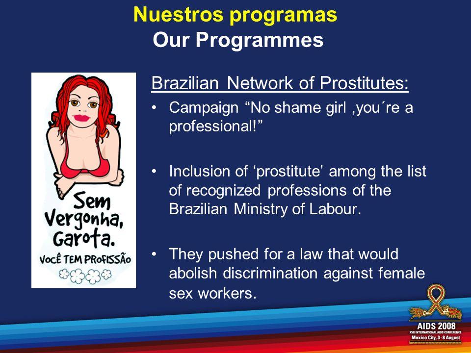 Nuestros programas Our Programmes