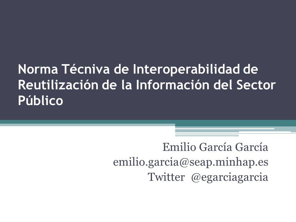 Norma Técniva de Interoperabilidad de Reutilización de la Información del Sector Público