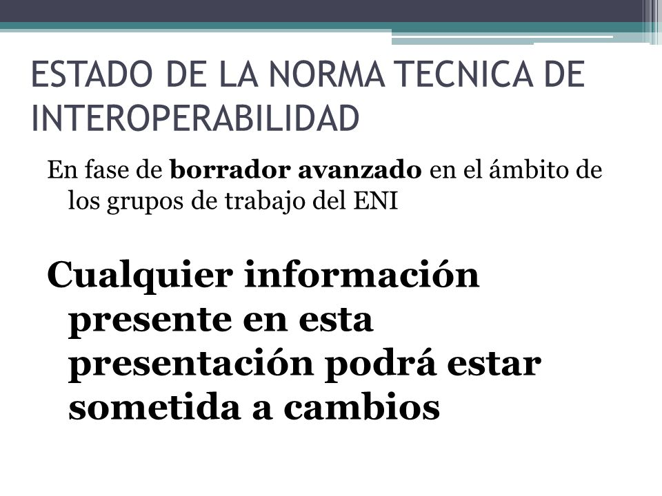 ESTADO DE LA NORMA TECNICA DE INTEROPERABILIDAD