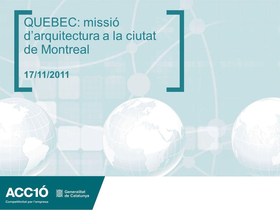 QUEBEC: missió d'arquitectura a la ciutat de Montreal