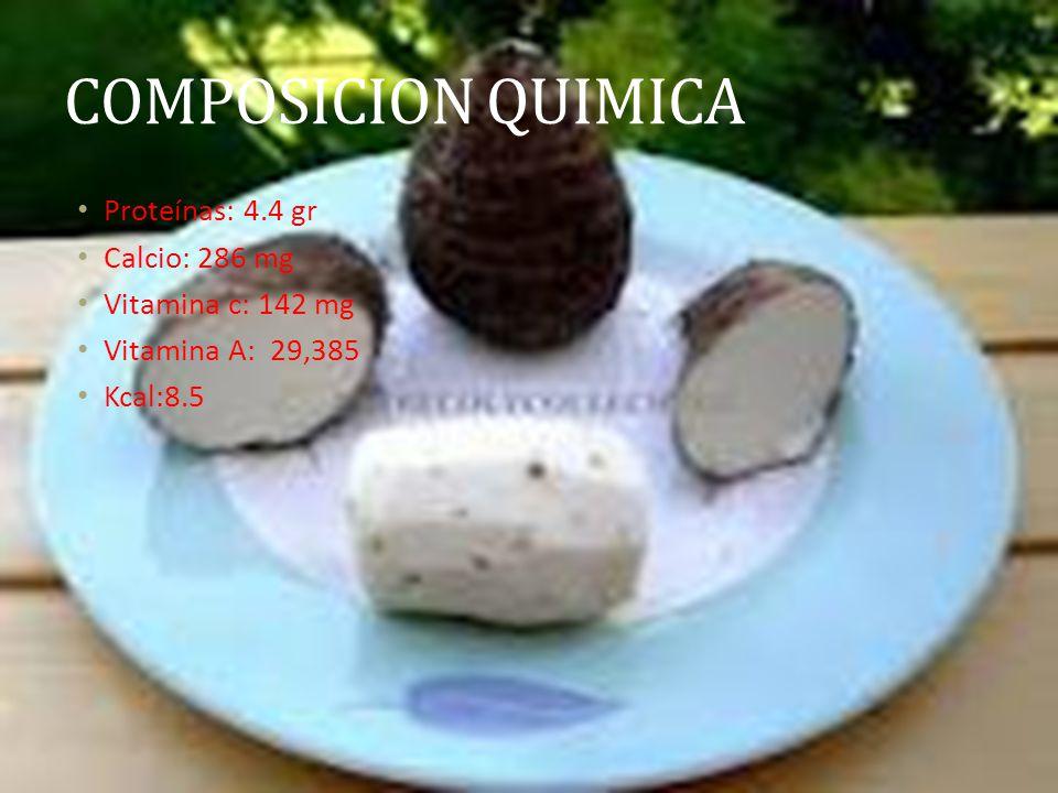 COMPOSICION QUIMICA Proteínas: 4.4 gr Calcio: 286 mg