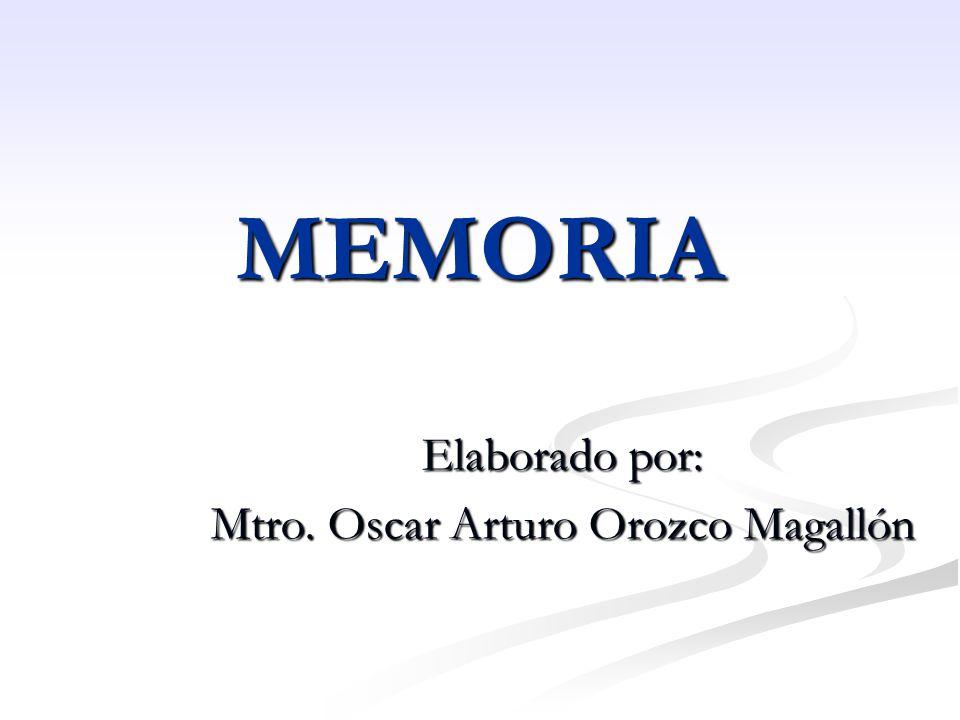 Elaborado por: Mtro. Oscar Arturo Orozco Magallón
