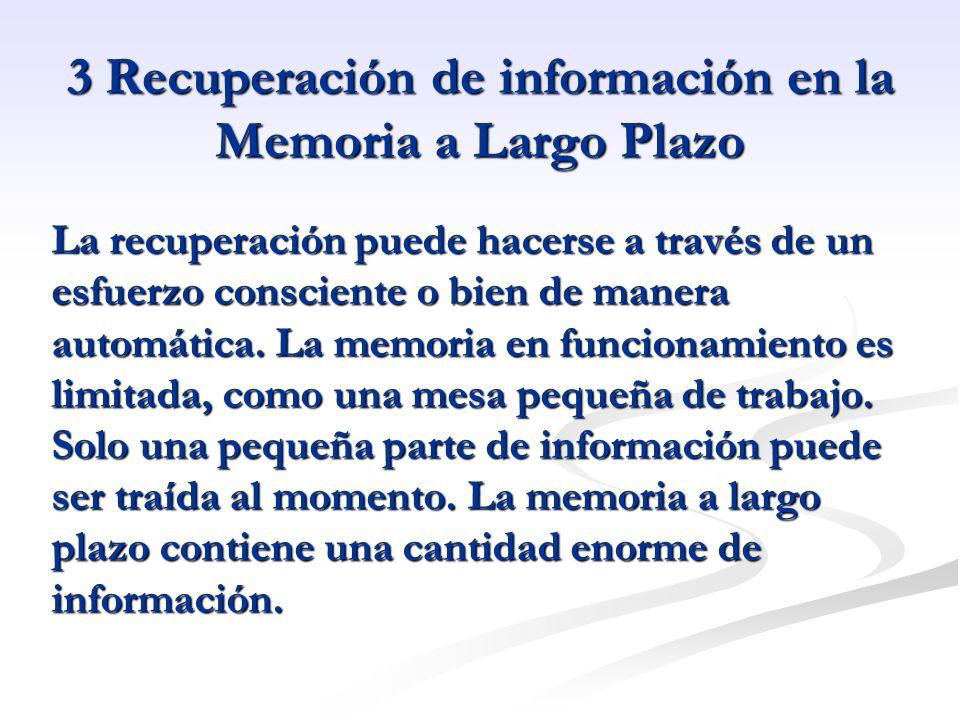 3 Recuperación de información en la Memoria a Largo Plazo