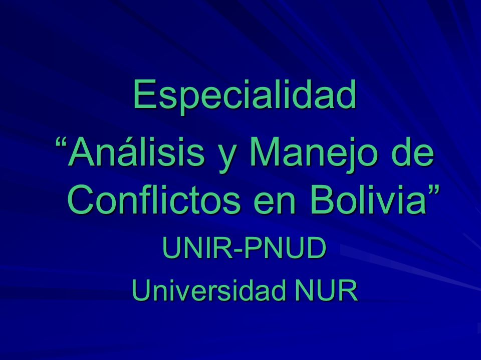Análisis y Manejo de Conflictos en Bolivia