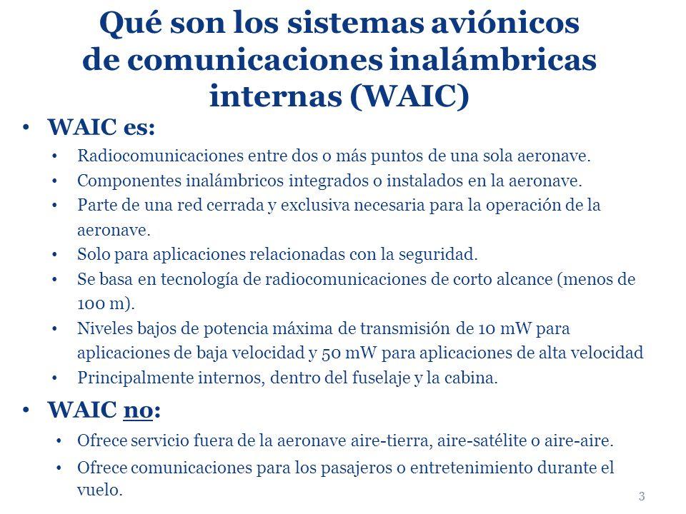 Qué son los sistemas aviónicos de comunicaciones inalámbricas internas (WAIC)