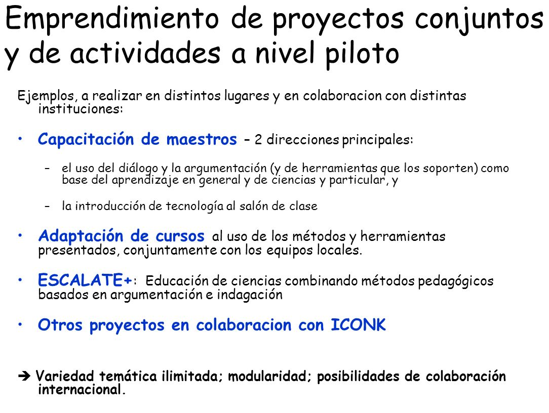 Emprendimiento de proyectos conjuntos y de actividades a nivel piloto