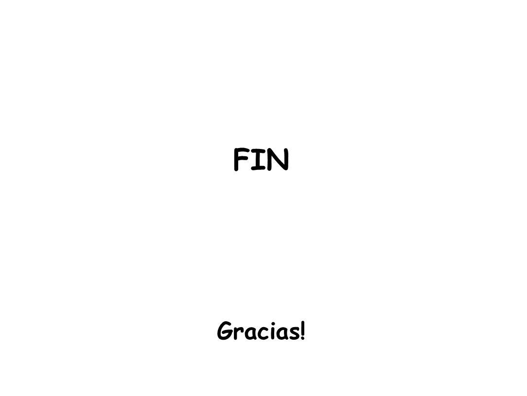 FIN Gracias!