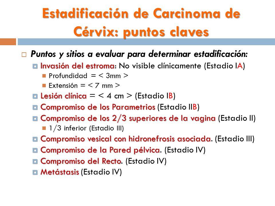 Estadificación de Carcinoma de Cérvix: puntos claves