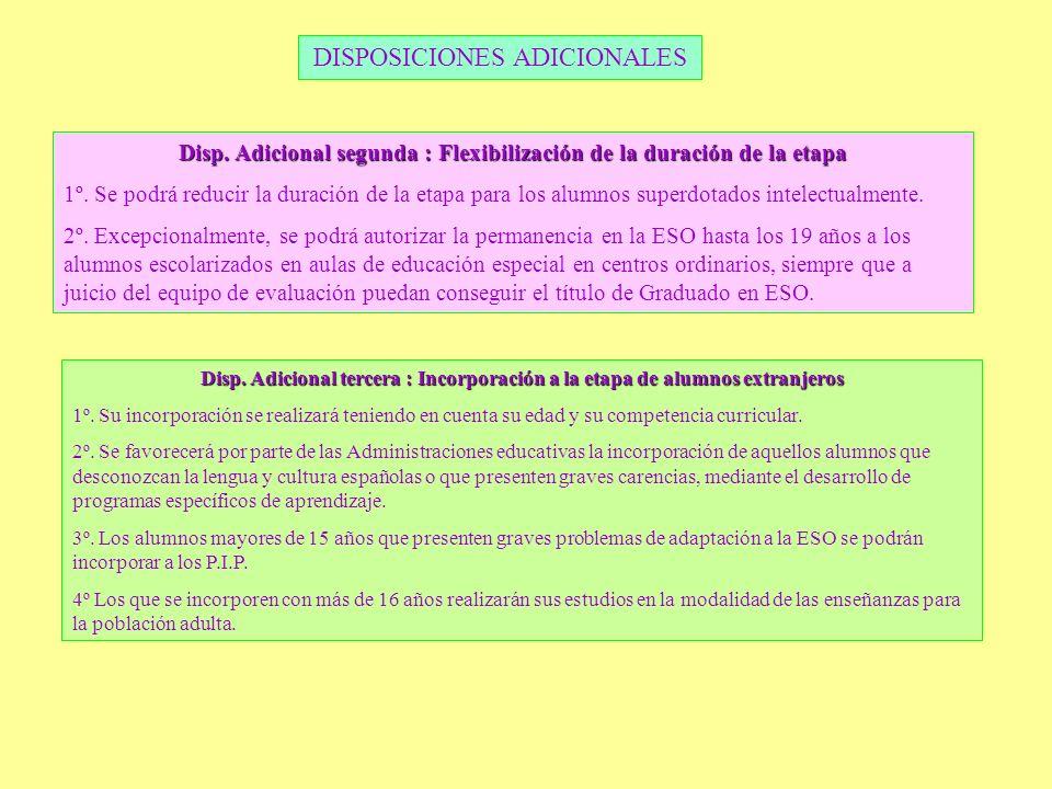 Disp. Adicional segunda : Flexibilización de la duración de la etapa
