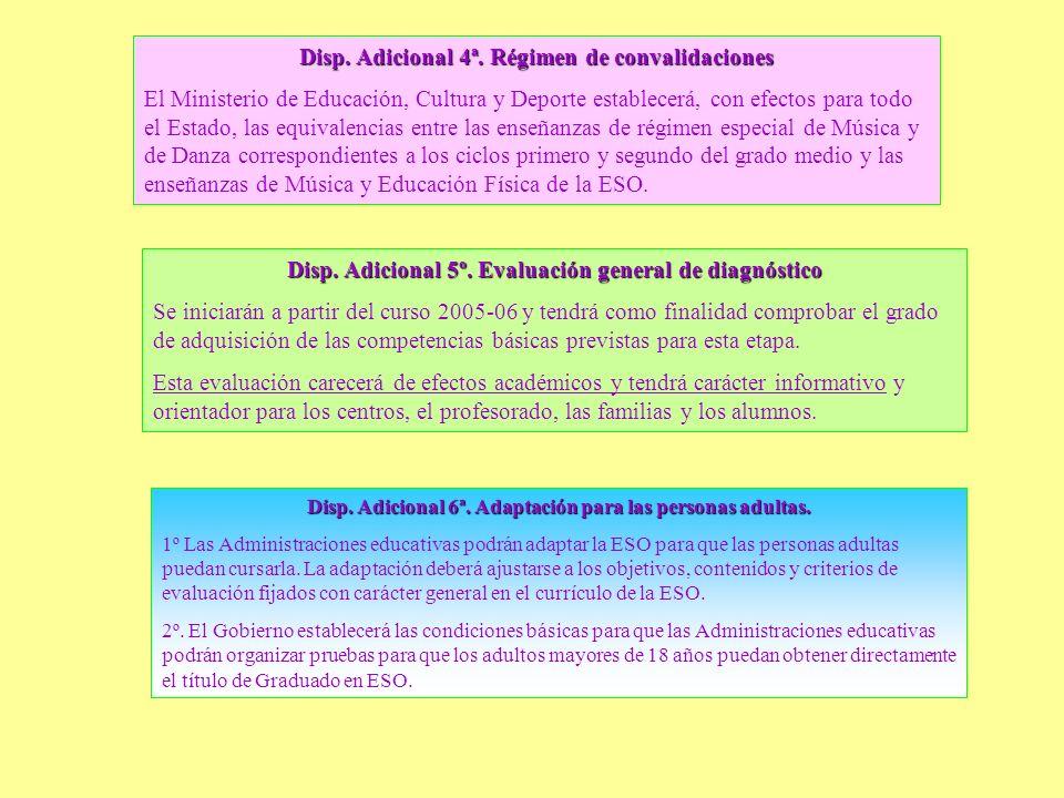Disp. Adicional 4ª. Régimen de convalidaciones