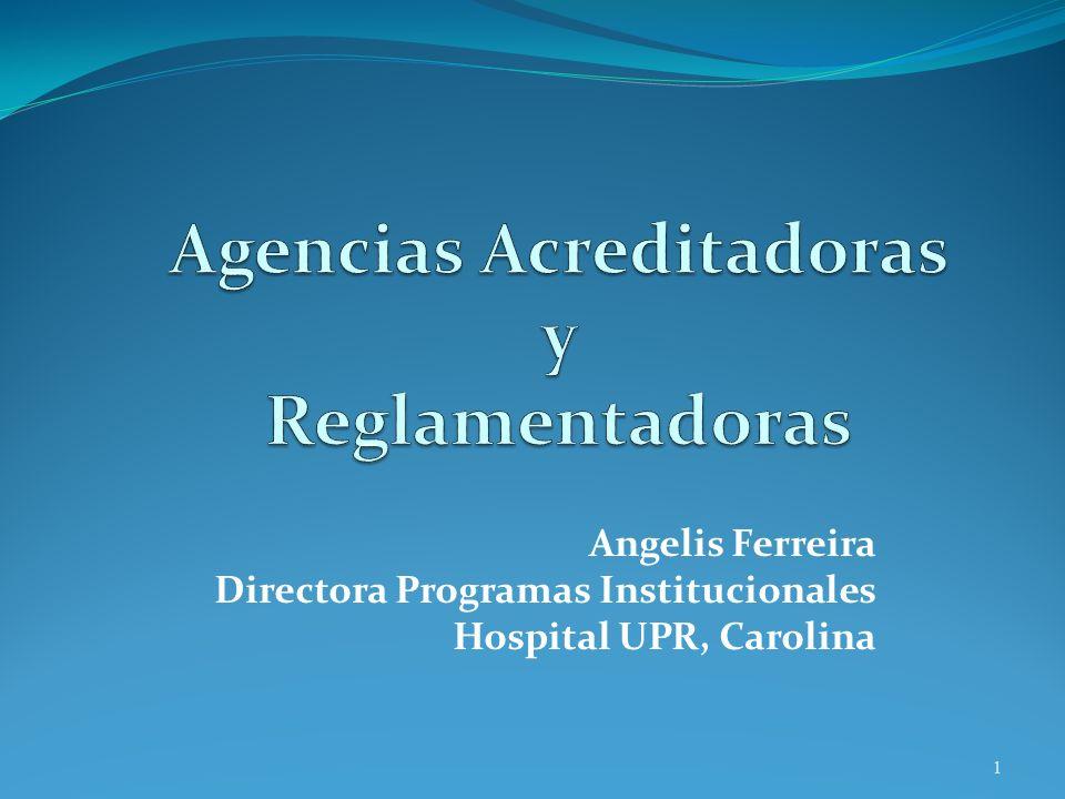 Agencias Acreditadoras y Reglamentadoras