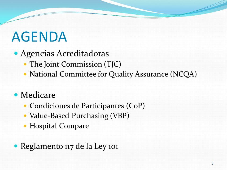 AGENDA Agencias Acreditadoras Medicare Reglamento 117 de la Ley 101