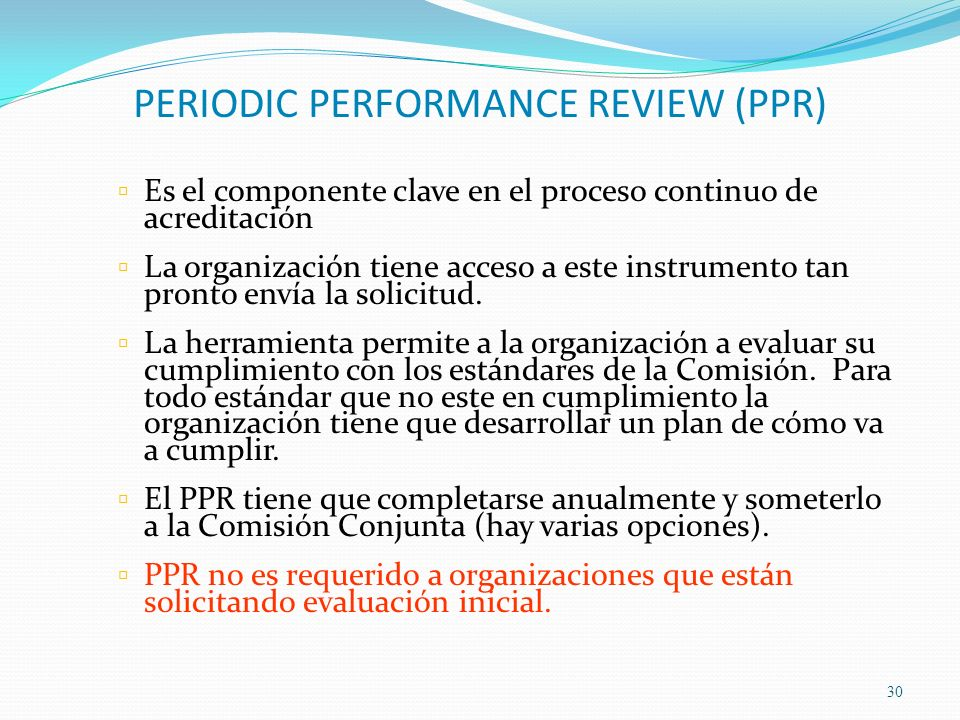 PERIODIC PERFORMANCE REVIEW (PPR)