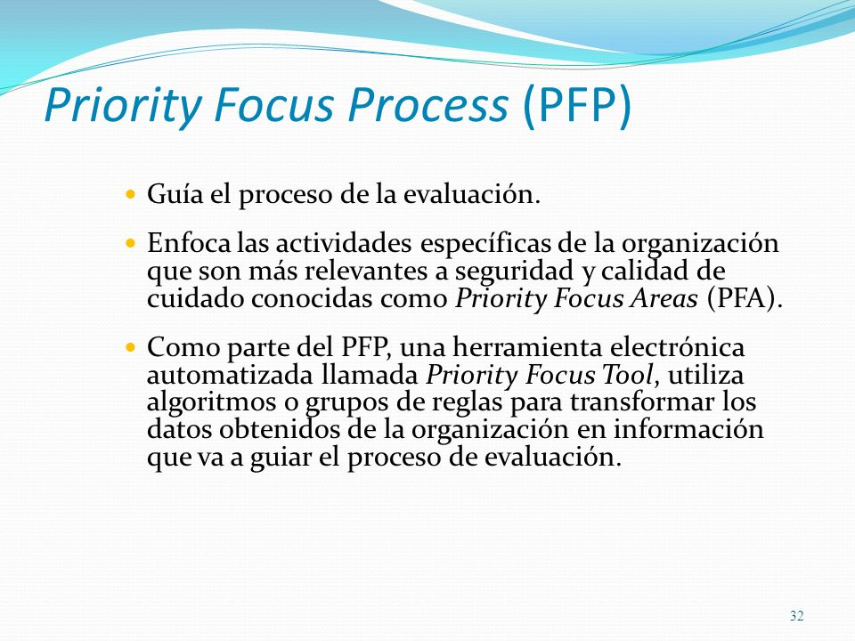 Priority Focus Process (PFP)
