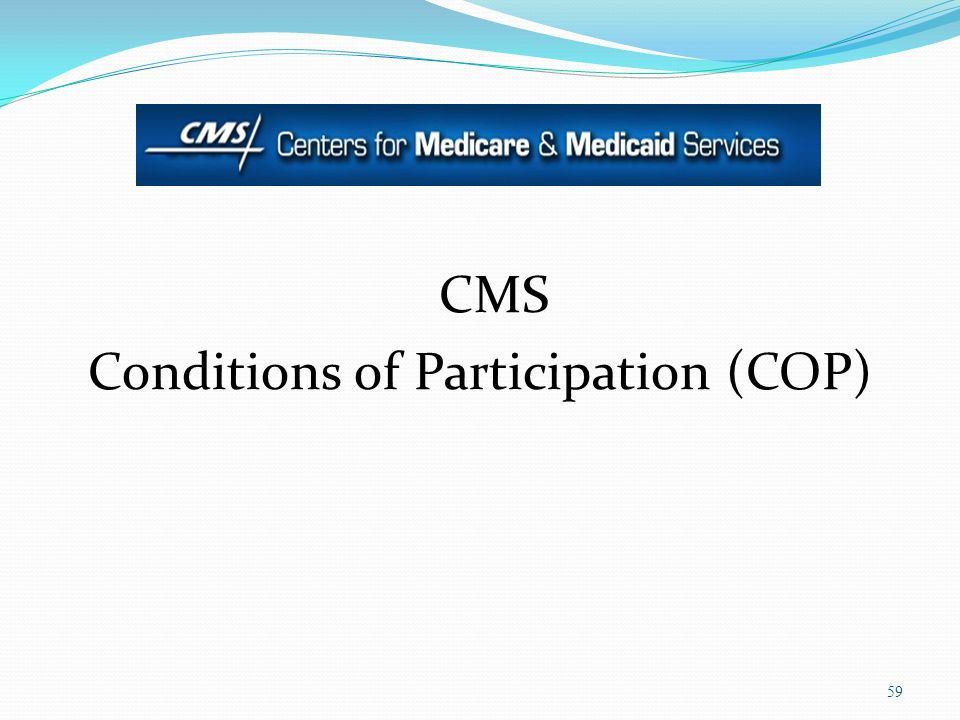 Conditions of Participation (COP)