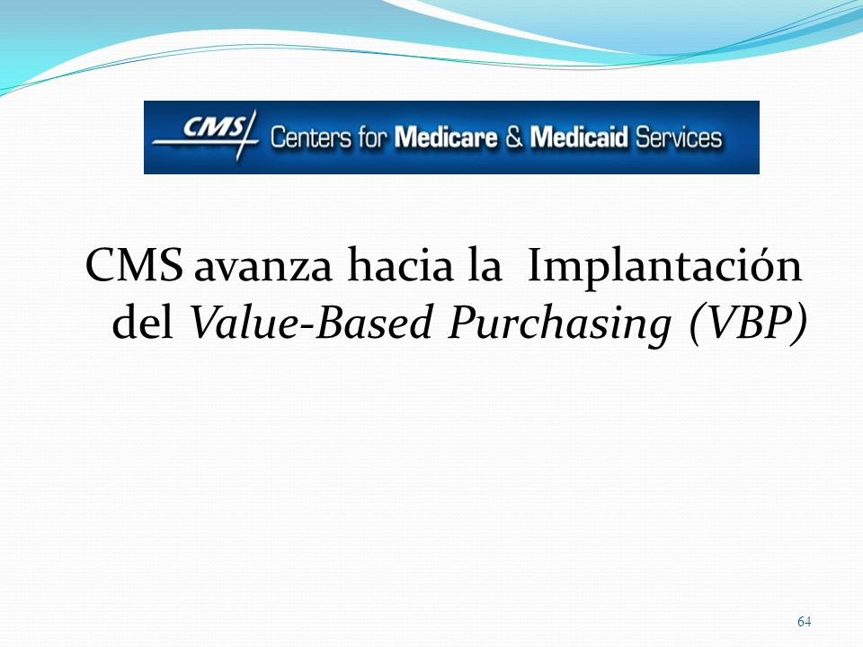 CMS avanza hacia la Implantación del Value-Based Purchasing (VBP)