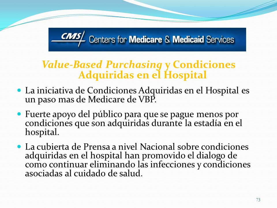 Value-Based Purchasing y Condiciones Adquiridas en el Hospital