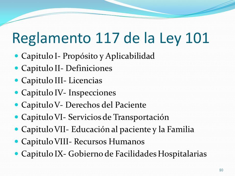 Reglamento 117 de la Ley 101 Capitulo I- Propósito y Aplicabilidad