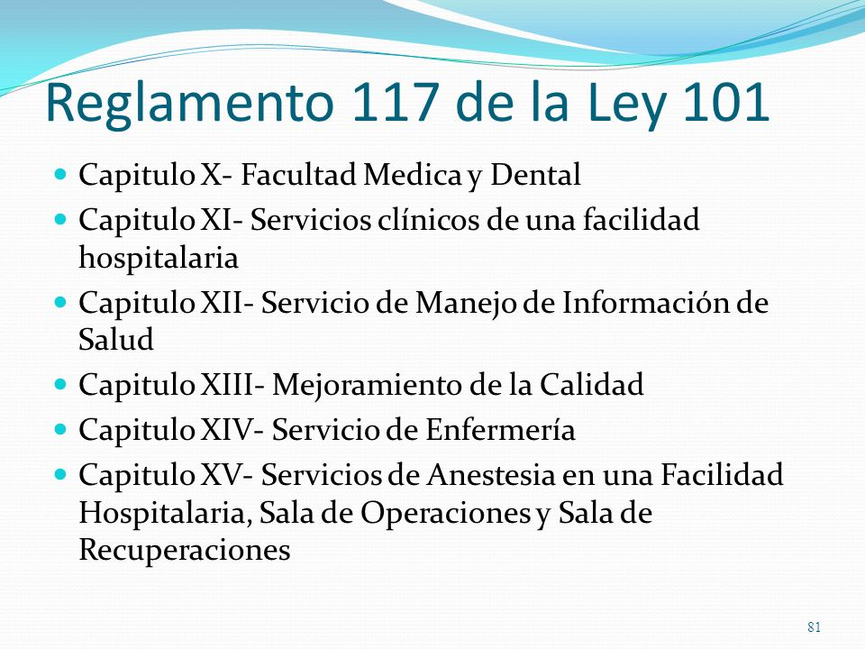 Reglamento 117 de la Ley 101 Capitulo X- Facultad Medica y Dental