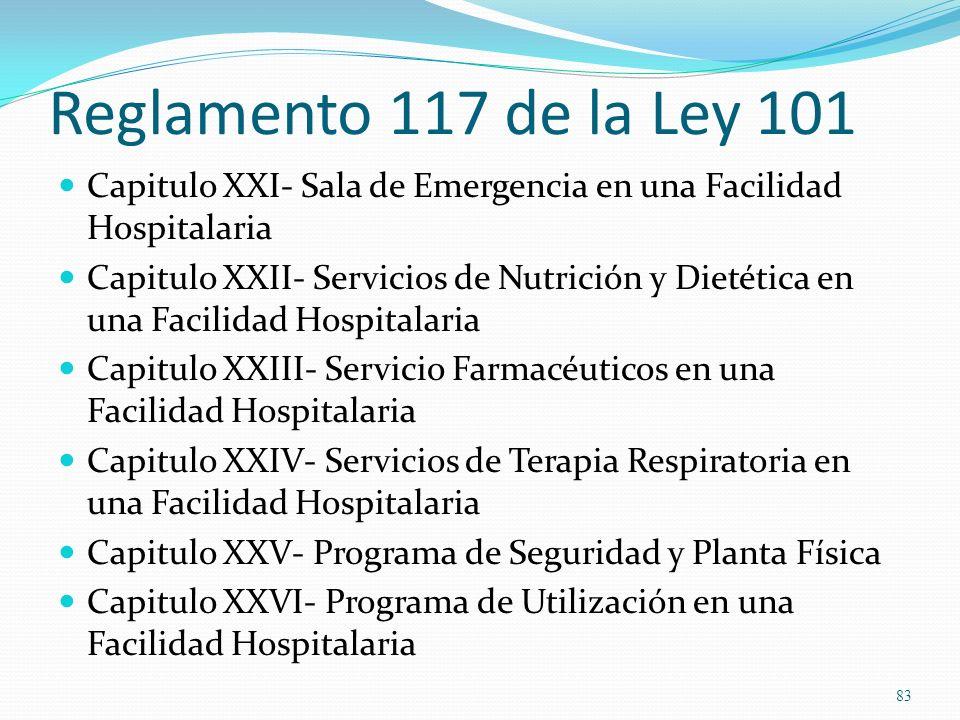 Reglamento 117 de la Ley 101Capitulo XXI- Sala de Emergencia en una Facilidad Hospitalaria.