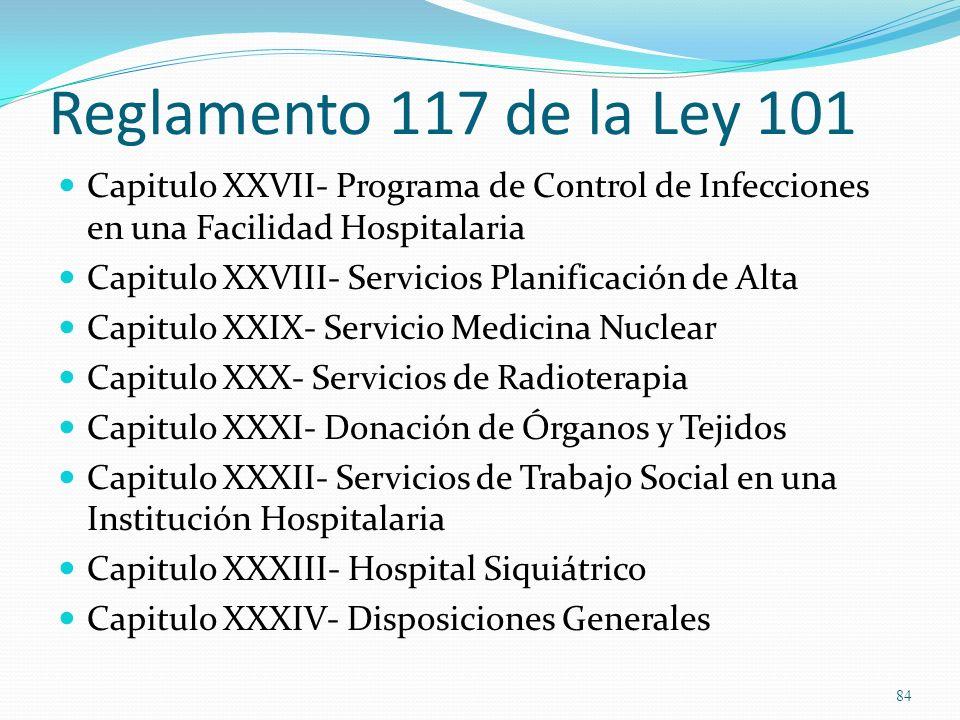 Reglamento 117 de la Ley 101Capitulo XXVII- Programa de Control de Infecciones en una Facilidad Hospitalaria.