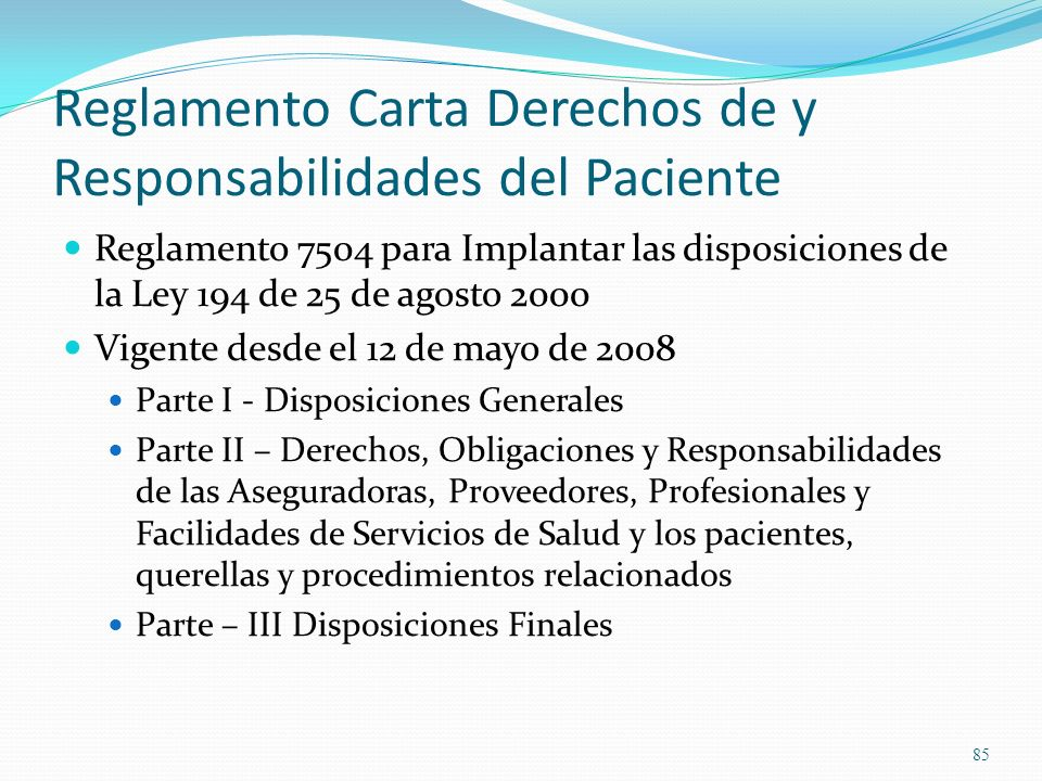 Reglamento Carta Derechos de y Responsabilidades del Paciente