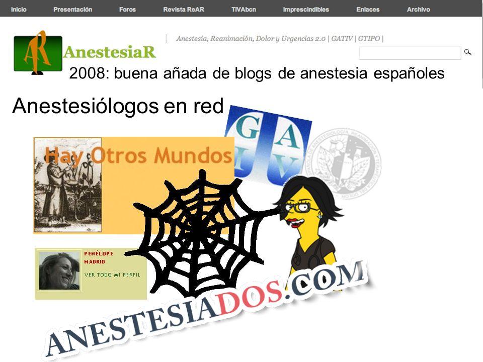 2008: buena añada de blogs de anestesia españoles