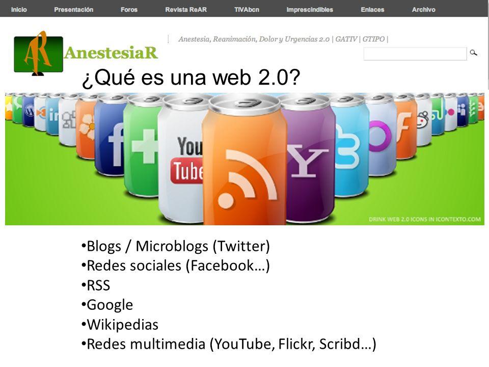 ¿Qué es una web 2.0 Blogs / Microblogs (Twitter)