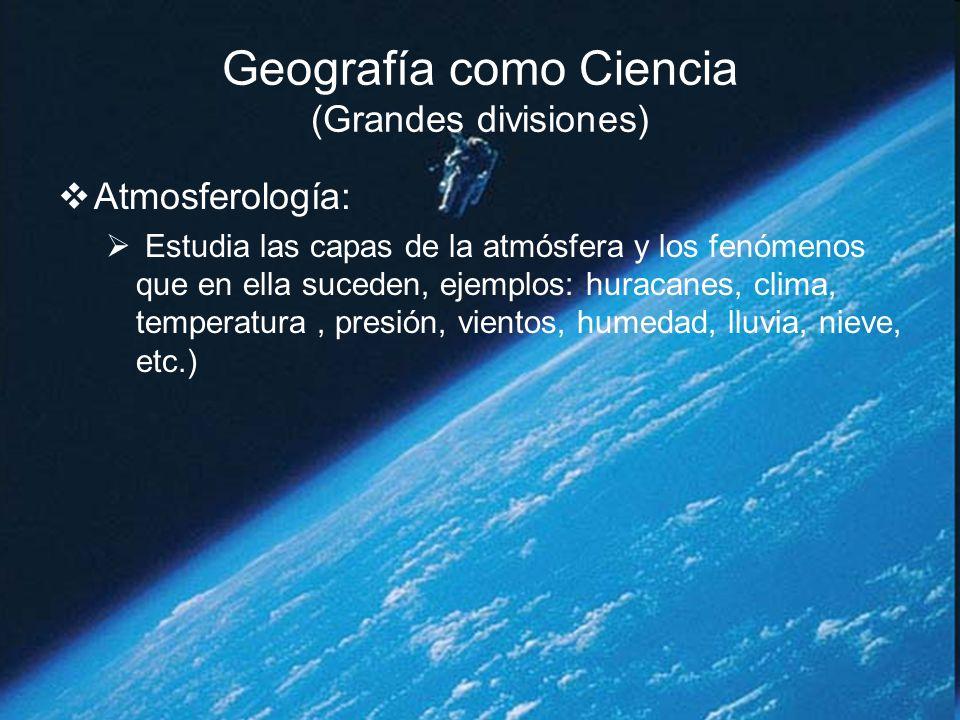 Geografía como Ciencia (Grandes divisiones)
