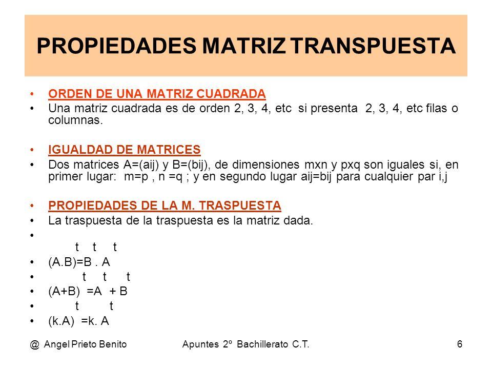 PROPIEDADES MATRIZ TRANSPUESTA