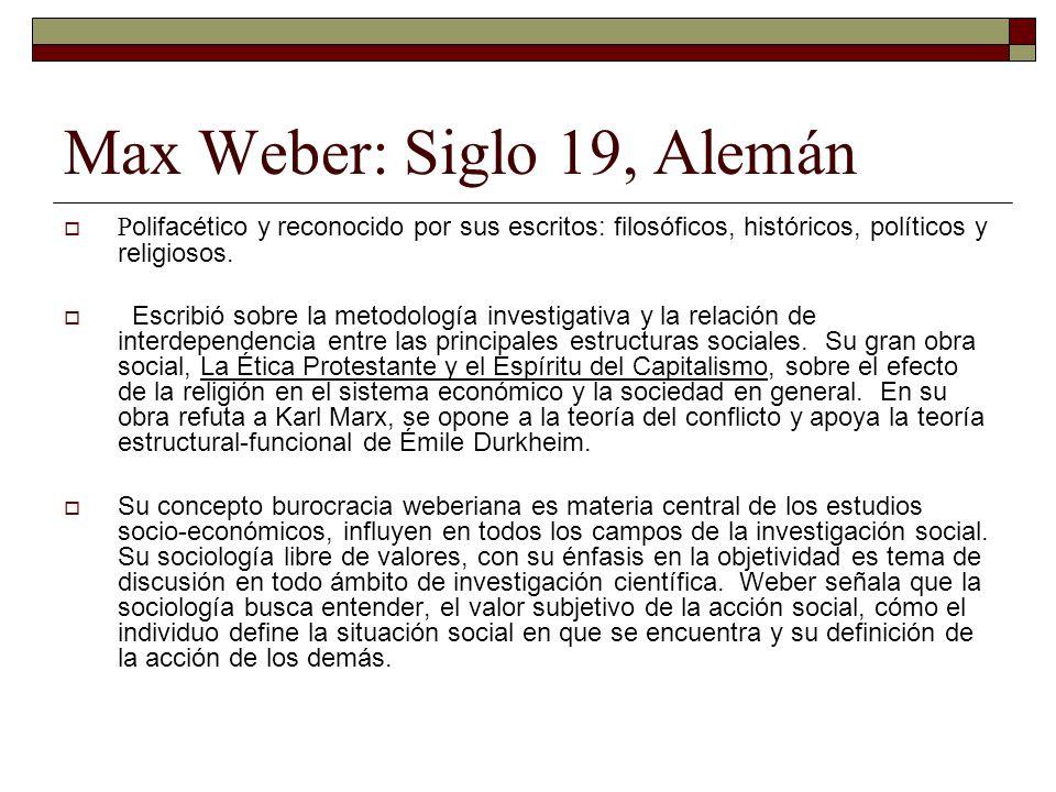 Max Weber: Siglo 19, Alemán