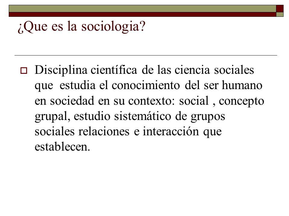 ¿Que es la sociologia