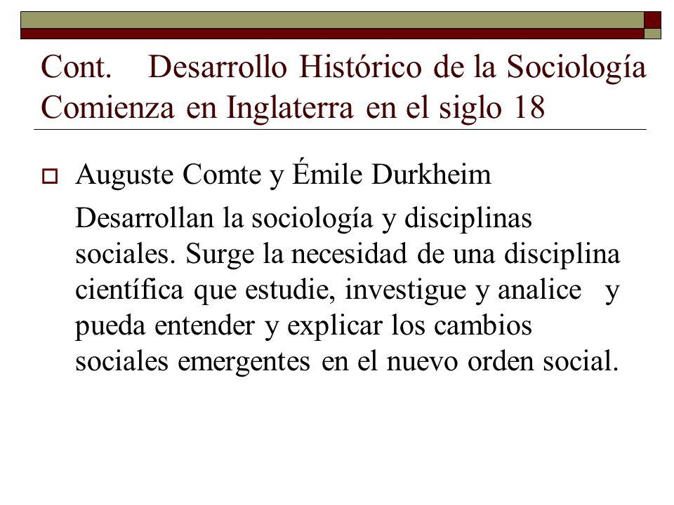 Cont. Desarrollo Histórico de la Sociología Comienza en Inglaterra en el siglo 18