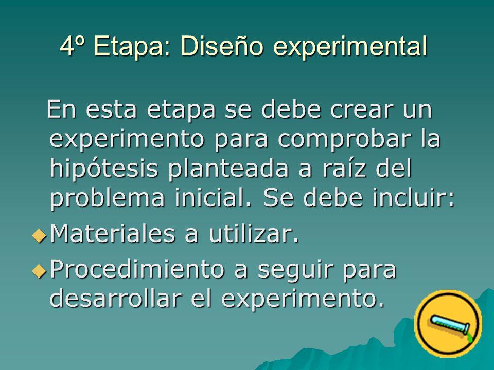 4º Etapa: Diseño experimental