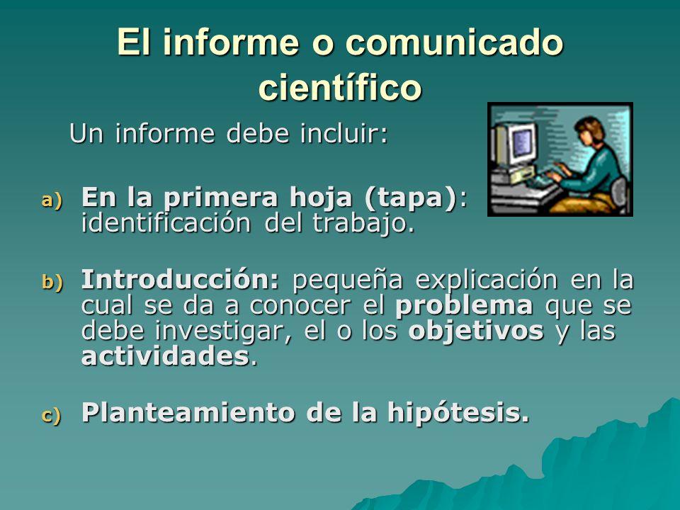 El informe o comunicado científico